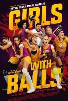 مشاهدة وتحميل فلم Girls With Balls فتيات مع كرات  اونلاين