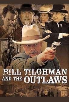 مشاهدة وتحميل فلم Bill Tilghman And The Outlaws بيل تيلجمان والخارجون عن القانون اونلاين