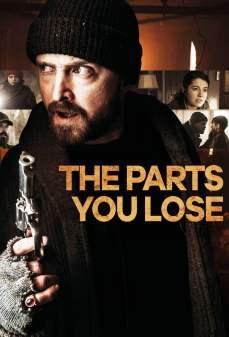 مشاهدة وتحميل فلم The Parts You Lose الأجزاء التي تخسرها اونلاين