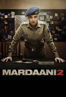 مشاهدة وتحميل فلم Mardaani 2 مُذكر 2 اونلاين