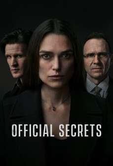 مشاهدة وتحميل فلم Official Secrets أسرار رسمية اونلاين