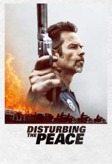 مشاهدة وتحميل فلم Disturbing the Peace تكدير السلم اونلاين