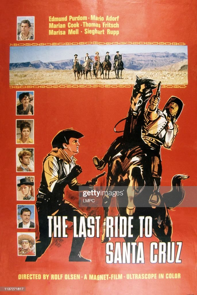 https www gettyimages com detail news photo the last ride to santa cruz poster from top edmund purdom news photo 1137271817