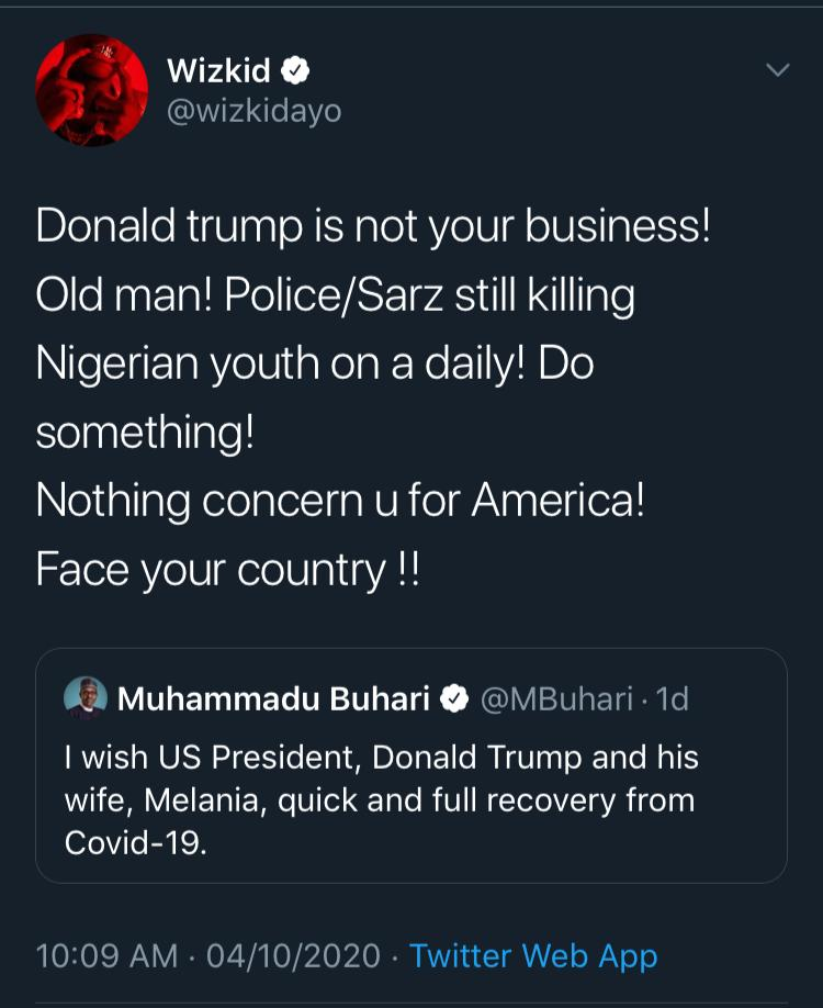 Trump Is NOT Your Business OLD Man- Wizkid Blast Buhari, supports #EndSARS  Campaign