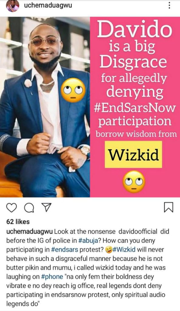 Davido Is A Big Disgrace For Denying EndSARS Participation, Wizkid Will Never Behave In Such Manner – Uche Maduagwu