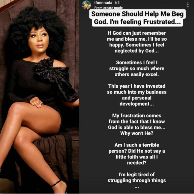 """Please Help Me Beg God, I Feel I Struggle So Much Where Others Easily Excel"" – Ifu Ennada Feels God Is Relucted To Bless Her"
