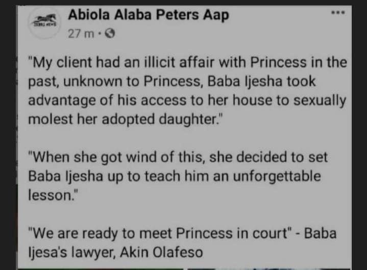 """My Client Had An illicit Affair With Princess, We Are Ready To Meet Her In Court"" – Baba Ijesha's Lawyer"