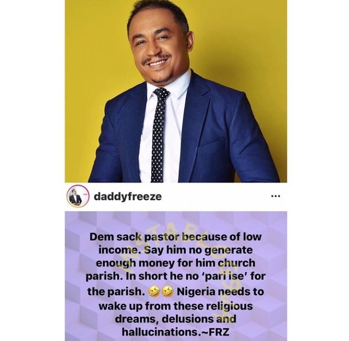 Nigerians Need To Wake Up – Daddy Freeze Reacts To Pastor Oyedepo Allegedly Sacking His Jnr Pastors 2