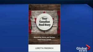 Your Canadian Food Story by Loretta Friedrich