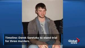 Timeline: Derek Saretzky to stand trial for murders of Hailey Dunbar-Blanchette, her father and Alberta woman (01:58)