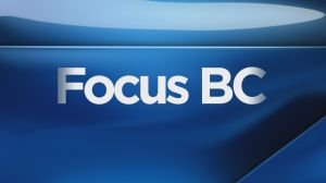 Focus BC: Friday, May 10, 2019