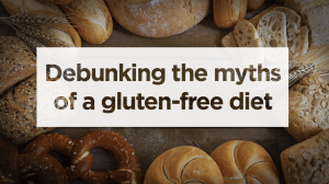 The Gluten-Free Diet: the truth behind the trend