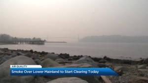 Smoke over Lower Mainland to start clearing today