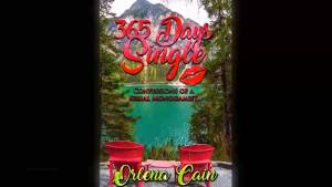"Broadcaster Orlena Cain releases her second book ""365 Days Single: Confessions of a Serial Monogamist"