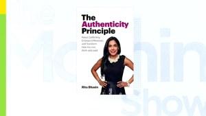 Author Ritu Bhasin's new book, The Authenticity Principle