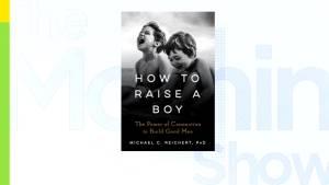 Michael Reichert's new book, How To Raise a Boy