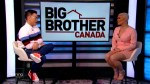 Big Brother Canada's first evictee