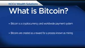 Bitcoin explained by Dwayne Henne of KCCU Wealth Solutions.