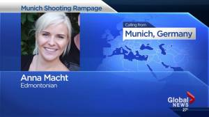 Edmontonian caught up in Munich violence while in Germany