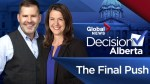 Decision Alberta: The Final Push