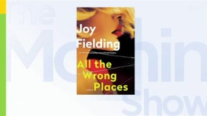 Joy Fielding on her new book 'All the Wrong Places'