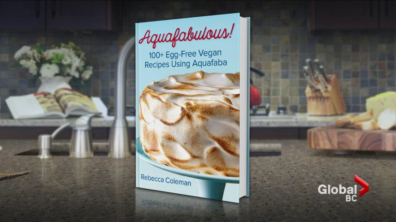 Aquafabulous!: 100 Egg-Free Vegan Recipes Using Aquafaba