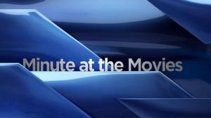 Minute at the Movies: Sept. 1
