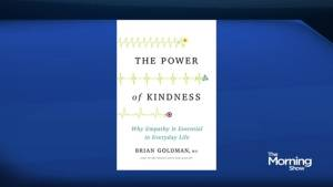 "Dr. Brian Goldman searches for ""The Power of Kindness"" in new book (05:34)"