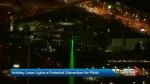 Police say holiday laser lights potential distraction to pilots