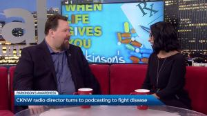 CKNW radio director talks about his battle with Parkinson's Disease