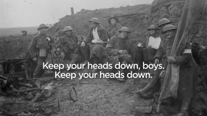 Keep Your Heads Down: A musical tribute to the soldiers who fought and died in the Great War (03:03)