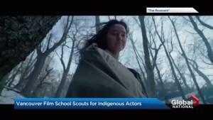 Vancouver Film School recruiting  more indigenous actors