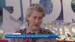 Temple Grandin discusses developing individuals who have different minds