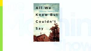 Joanne Vannicola's memoir 'All We Knew But Couldn't Say'