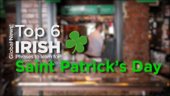 8 irish phrases to help you get around on st patricks day watch did you think learning a little irish for st patricks day would be easy think again watch global web producer rachel lau get a little tongue tied m4hsunfo