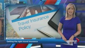 Consumer Matters: Making sure you have the right travel insurance