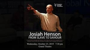 A preview of the theatre production of Josiah Henson: From Slave to Saviour
