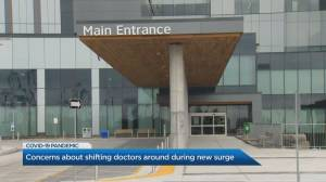 Concerns raised after Ontario doctors moved to different departments due to COVID-19 cases surge (02:22)