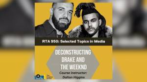 Course on Drake and The Weeknd offered at Ryerson University (01:54)
