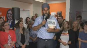 Federal Election 2019: Jagmeet Singh says first thing NDP government would do is end fossil fuel subsidies