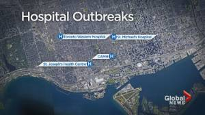 Patients urged to not be afraid amid outbreaks at Toronto hospitals (02:32)