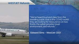 Westjet promises refunds for cancelled flights (05:14)