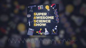 Super Awesome Science Show podcast is back for a second season (03:22)
