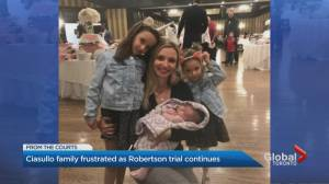 Ciasullo family frustrated as Robertson trial continues (02:14)