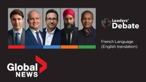 Canada election 2021: French-language federal leaders' debate (English translation) (01:58:44)