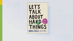 Author Anna Sale talks money, sex and love in her book 'Let's Talk About Hard Things' (06:25)