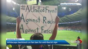 Whitecaps backtrack on fan ban over anti-fascist sign