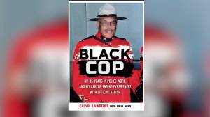 Calvin Lawrence's bio 'Black Cop' details systematic racism within the RCMP
