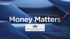 Money Matters with the Baun Investment Group at Wellington-Altus Private Wealth (02:30)