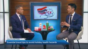 Essential travel trips to avoid holiday health hazards